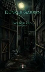 Dunkle Gassen (Wilderland)