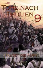 Tore nach Thulien IX: Haltet die Furt! (Schlachtgesänge)